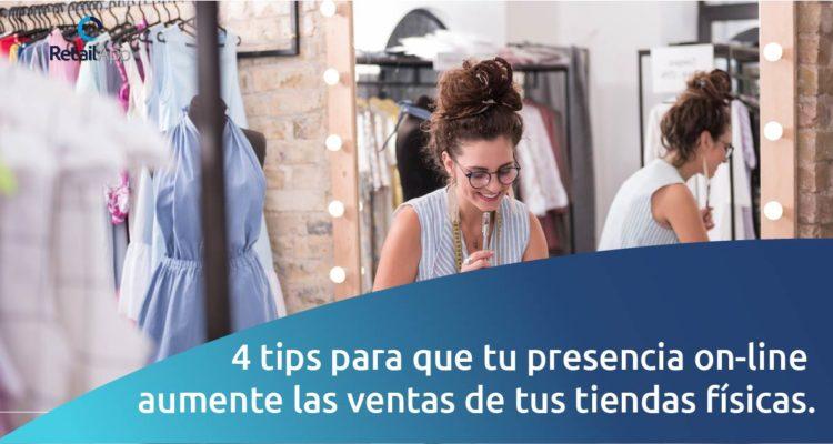 RetailApp - 4 Tips para que tu presencia on-line aumente las ventas de tus tiendas físicas
