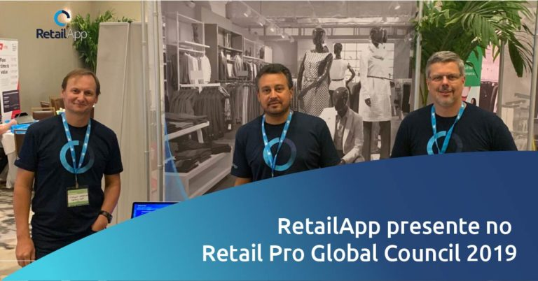 RetailApp - RetailApp presente no Retail Pro Global Council 2019