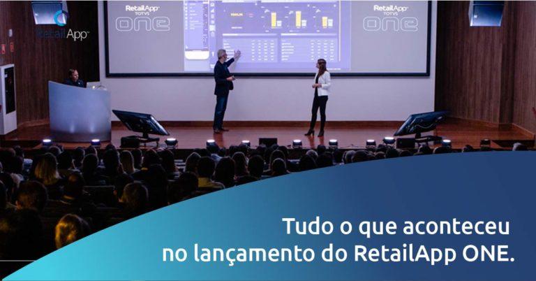 RetailApp - Tudo o que aconteceu no lançamento do RetailApp ONE.