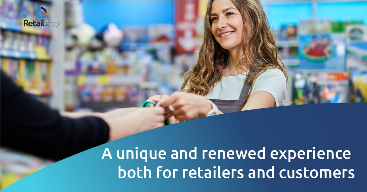 RetailApp - A unique and renewed experience both for retailers and customers
