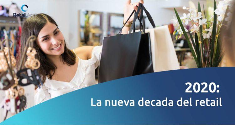 RetailApp_La-nueva-decada-retail